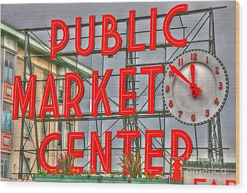 Seattle Public Market Center Clock Sign Wood Print by Tap On Photo