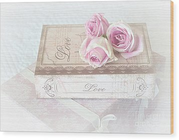 Shabby Chic Cottage Chic Dreamy Pastel Pink Cottage Roses With Romantic Love Pink Books Wood Print by Kathy Fornal