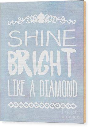 Shine Bright Blue Wood Print by Pati Photography