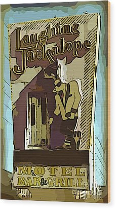 Sign Of The Jackalope Wood Print by John Malone