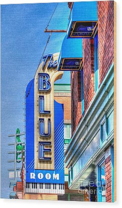 Sign - The Blue Room - Jazz District Wood Print by Liane Wright
