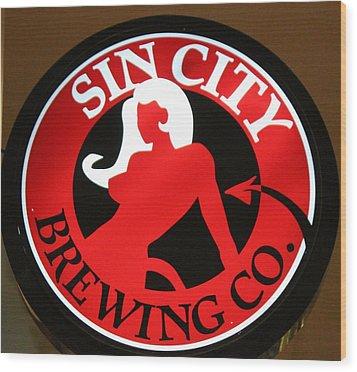 Sin City Brewing  Wood Print by Cynthia Guinn