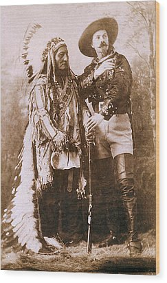 Sitting Bull And Buffalo Bill Wood Print by Unknown
