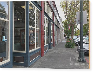 Storefronts In Historic Railroad Square Area Santa Rosa California 5d25856 Wood Print by Wingsdomain Art and Photography