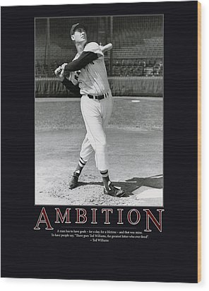 Ted Williams Ambition Wood Print by Retro Images Archive