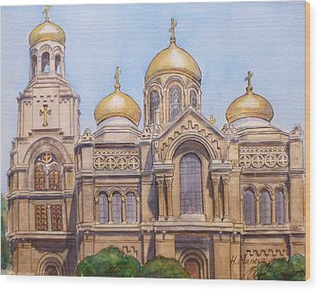 The Dormition Of The Mother Of God Cathedral  Varna Bulgaria Wood Print by Henrieta Maneva