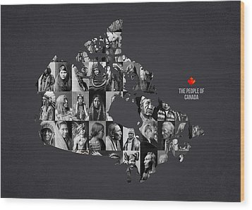 The People Of Canada Wood Print by Aged Pixel