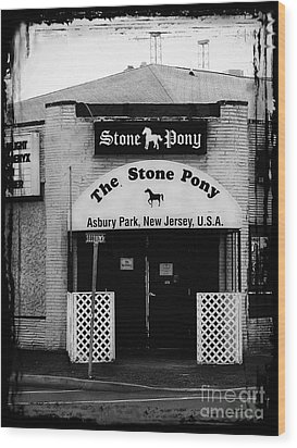 The Stone Pony Wood Print by Colleen Kammerer