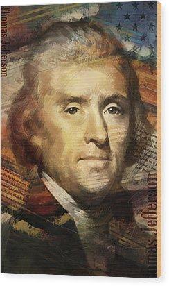 Thomas Jefferson Wood Print by Corporate Art Task Force