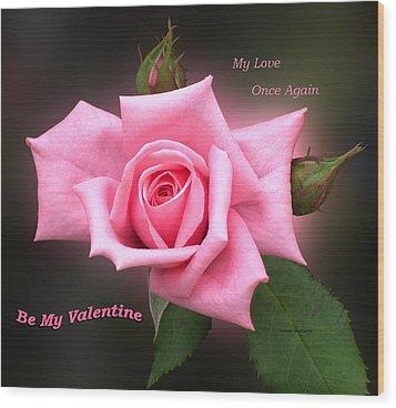 Valentine My Love Wood Print by Thomas Woolworth