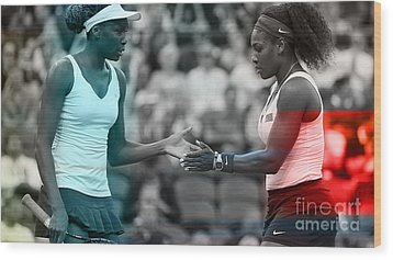 Venus Williams And Serena Williams Wood Print by Marvin Blaine