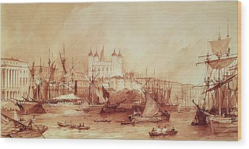 View Of The Tower Of London Wood Print by William Parrott