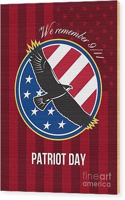 We Remember 911 Patriot Day Retro Poster Wood Print by Aloysius Patrimonio