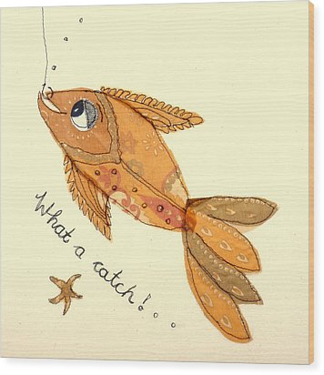 What A Catch Wood Print by Hazel Millington