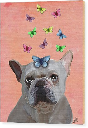 White French Bulldog And Butterflies Wood Print by Kelly McLaughlan