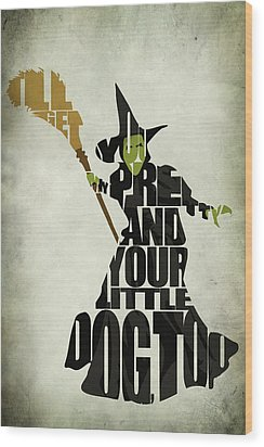 Wicked Witch Of The West Wood Print by Ayse Deniz