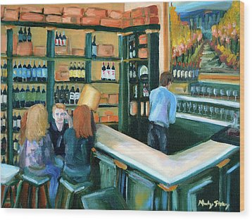 Wine Bar Rendezvous Wood Print by Mandy Stohry