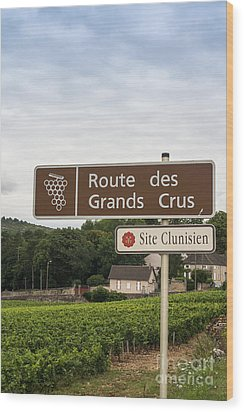 Wine Route Sign In France Wood Print by Patricia Hofmeester