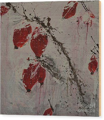 Winter Rose Hip- Abstract Wood Print by Ismeta Gruenwald