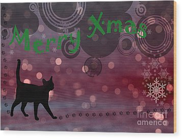 Wishing You All A Purrfect Xmas... Wood Print by Nina Stavlund
