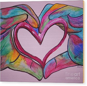 You Hold My Heart In Your Hands Wood Print by Eloise Schneider