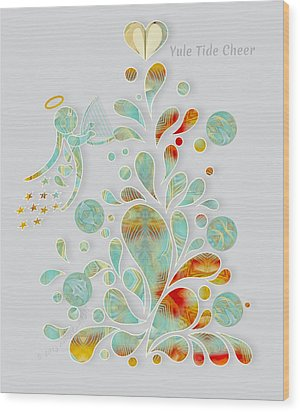Yule Tide Cheer Wood Print by Gayle Odsather