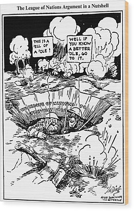 Cartoon: League Of Nations Wood Print by Granger