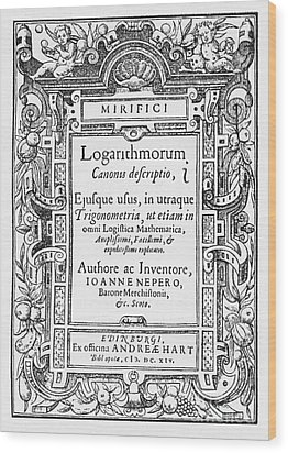 Napiers Treatise On Logarithms Wood Print by Photo Researchers