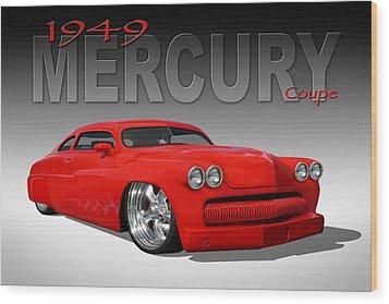49 Mercury Coupe Wood Print by Mike McGlothlen