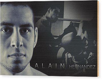 Alain Hernandez Mixed Martial Artist Wood Print by Lisa Knechtel