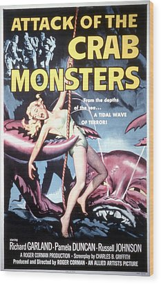 Attack Of The Crab Monsters, Poster Wood Print by Everett