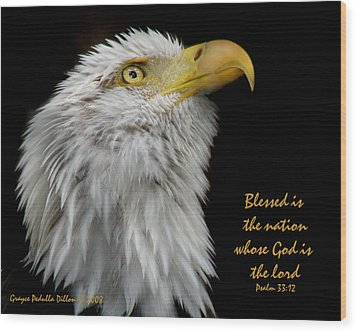 Blessed Is The Nation Wood Print by Grace Dillon