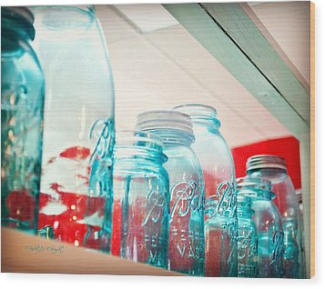 Blue Ball Canning Jars Wood Print by Paulette B Wright