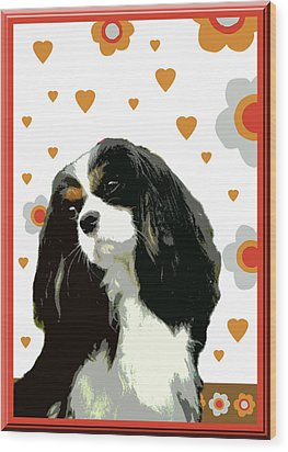 Cavalier King Charles Spaniel Wood Print by One Rude Dawg Orcutt