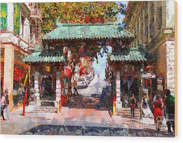 Chinatown Gate In San Francisco . Painterly . 7d7139 Wood Print by Wingsdomain Art and Photography