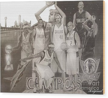 Dallas Mavericks Champs Wood Print by Teriginal Washington