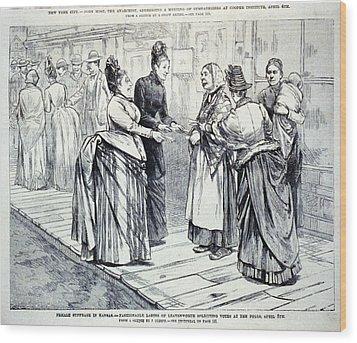 Female Suffrage In Kansas. Ladies Wood Print by Everett