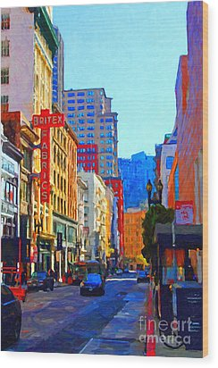 Geary Boulevard San Francisco Wood Print by Wingsdomain Art and Photography