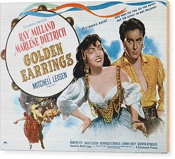 Golden Earrings, Marlene Dietrich, Ray Wood Print by Everett
