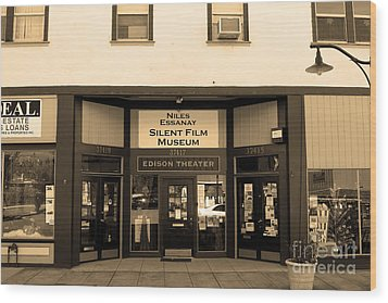 Historic Niles District In California Near Fremont . Niles Essanay Silent Film Museum.7d10683.sepia Wood Print by Wingsdomain Art and Photography