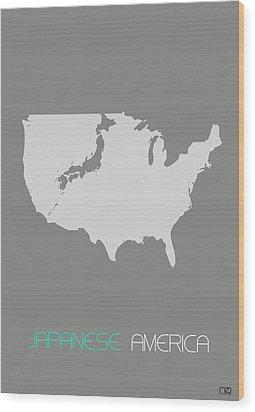 Japanese America Wood Print by Naxart Studio