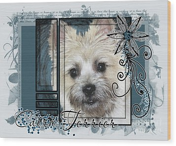 Look In Her Eyes - Cairn Terrier Wood Print by Renae Laughner
