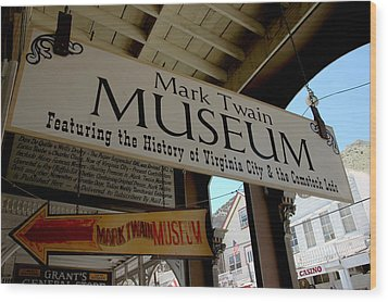 Mark Twian Museum Virginina City Nv Wood Print by LeeAnn McLaneGoetz McLaneGoetzStudioLLCcom