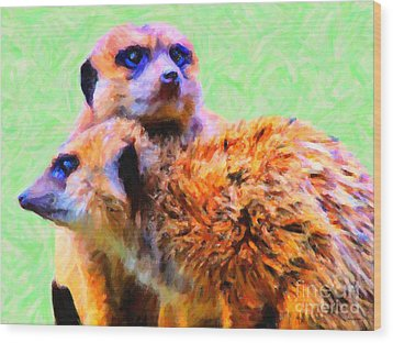 Meerkats . 7d4176 Wood Print by Wingsdomain Art and Photography