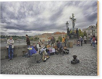 Musicians On The Charles Bridge - Prague Wood Print by Madeline Ellis
