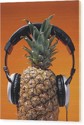 Pineapple Wearing Headphones Wood Print by Philip Haynes