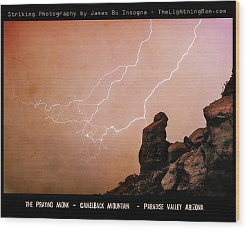 Praying Monk Camelback Mountain Lightning Monsoon Storm Image Tx Wood Print by James BO  Insogna