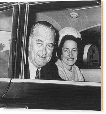 President Lyndon B. Johnson And First Wood Print by Everett