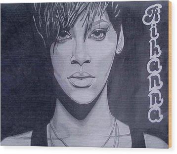 Rihanna Wood Print by Lakeesha Mitchell