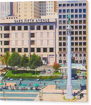 San Francisco - Union Square - 5d17938 - Square - Painterly Wood Print by Wingsdomain Art and Photography